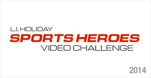 L.I. Holiday Sports Heroes Video Challenge - 2014