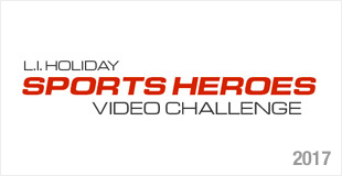 L.I. Holiday Sports Heroes Video Challenge 2017