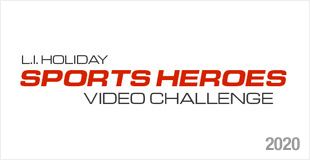 L.I. Holiday Sports Heroes Video Challenge 2020