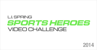 L.I. Spring Sports Heroes Video Challenge - 2014