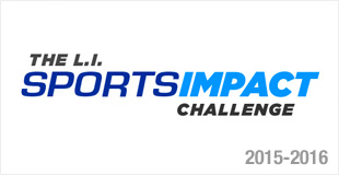 The L.I. Sports Impact Challenge - 2015-2016