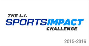 The L.I. Sports Impact Challenge - 2015-2016